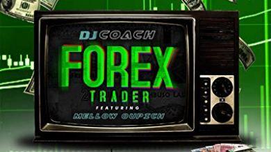 DJ Coach – Forex Trader ft. Mellow Oupich