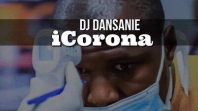 Dj Dansanie – iCorona