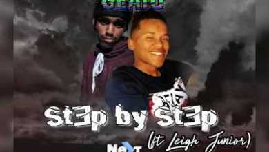 Geato – Step by Step ft. Leigh Junior