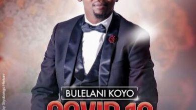 Bulelani Koyo – Covid 19 Prayer