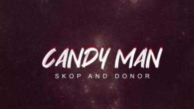 Candy Man – Skop And Donor
