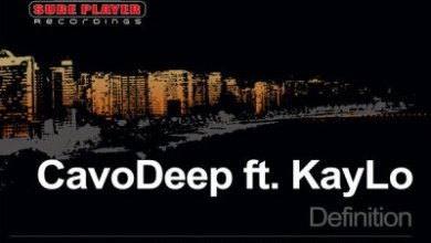 CavoDeep, Kaylo – Definition (Demented Soul Afro Remix)