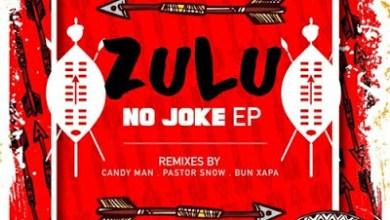 Sixnautic & Bonga Afrika – Zulu No Joke (Candy Man Remix)