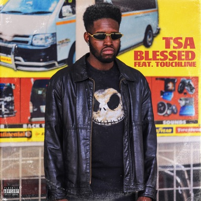 TSA – Blessed ft. Touchline
