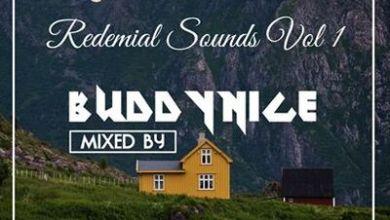 Buddynice – Redemial Sounds Vol 1 Mix