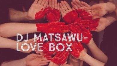 Dj Matsawu – Love Box Vol. 2