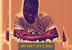 Enny Man – Bambelela ft. Siya & Musa