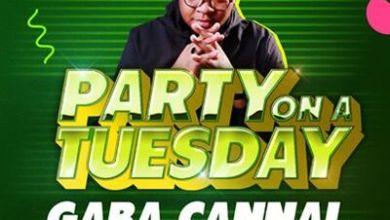 Gaba Cannal – Party On A Tuesday