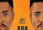 Abdul Khoza – R.U.N ft. Duncan, Efelow, Jus Jacob & H.O