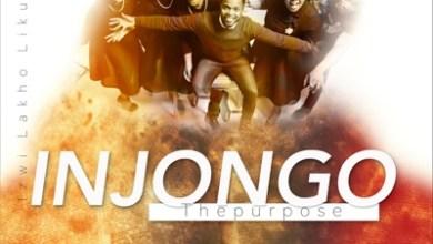 Injongo The Purpose – Izwi Lakho Likuphila
