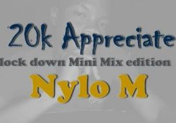 Nylo M – 20K Appreciation Mix (Lockdown Edition)
