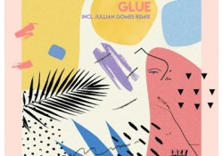 Paul Rudder, Segilola – Glues (Jullian Gomes Remix)