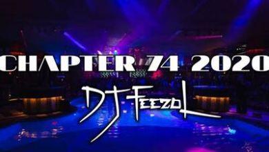 DJ FeezoL – Chapter 74 2020