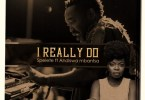 Spelete – I Really Do Ft. Andiswa Mbantsa