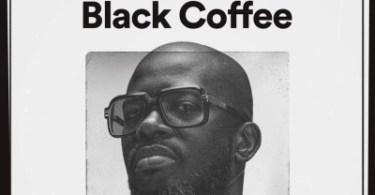 Black Coffee – EXIT's Life Stream (Mixtape)
