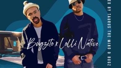 Bugzito – Hlonipha ft. Lolli Native