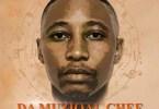 Da Muziqal Chef – Too Late ft. Ntombi & Mdoovar