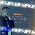 Dj Nastor – By My Side (Da Cord Remix) ft. Rochelle Nel