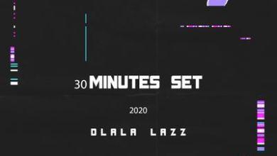 Dlala Lazz – 30 Minutes Set 2020
