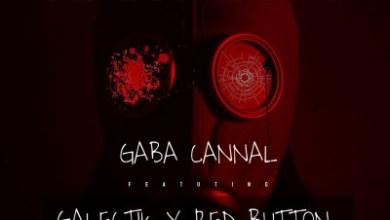 Gaba Cannal – Ama Kot Kot ft. Red Button & Galectik