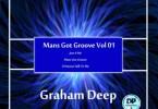 Graham Deep – Mans Got Groove (Original Mix)
