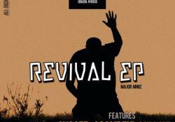 Major Mniiz – Revival EP