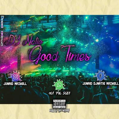 DJ Natie – Good Times
