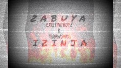 Existing Boyz & IRohn Dwgs – Zabuya Izinja