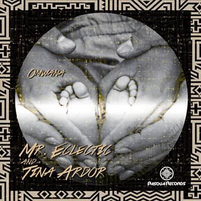 Mr. Eclectic & Tina Ardor – Omwana (Child)