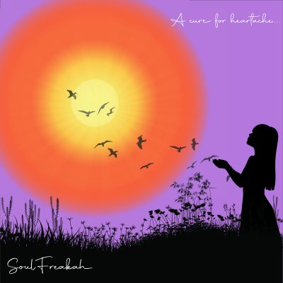 Soulfreakah – A Cure For Heartache