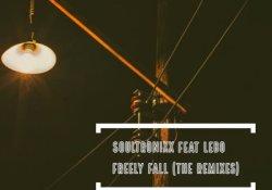 Soultronixx – Freely Fall (EyeRonik Remix) Ft. Lebo