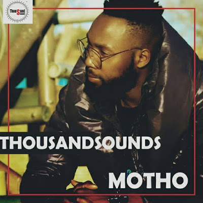 Thousand Sounds – Motho