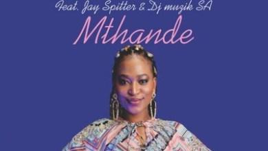 Candice T – Mthande Ft. Jay Spitter & DJ Muzik SA