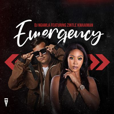 DJ Ngamla – Emergency Ft. Zintle Kwaaiman