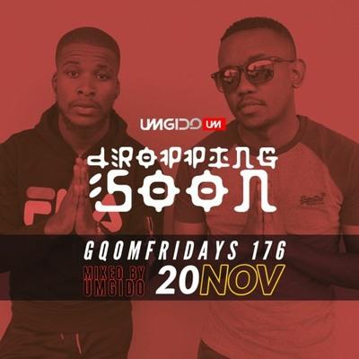 Gqom Fridays Mix Vol 175 – Umgido (Dj Athie x Da Fresh)