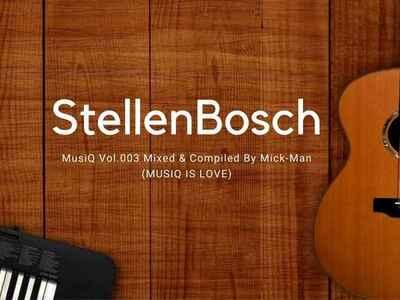 Mick-Man – StellenBosch MusiQ Vol. 003 Mix