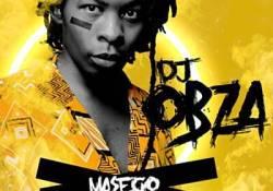 DJ Obza – Masego (Song)