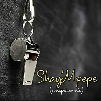 Muzzy D Pilot – Shay'mpempe (Amapiano Mix) ft. Dj Mavuthela, Ribby De Dj & Rhino