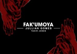 Jullian Gomes – Fak'umoya ft. Tahir Jones