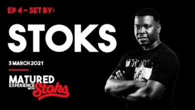 DJ Stoks – Matured Experience With Stoks Episode 4 (Part 2)