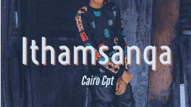 Cairo Cpt – Ithamsanqa