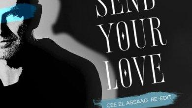 Cee ElAssaad – Send Your Love (Re-Edit)