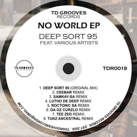 Deep Sort 95 – No World (Tukz Ancestral Remix)