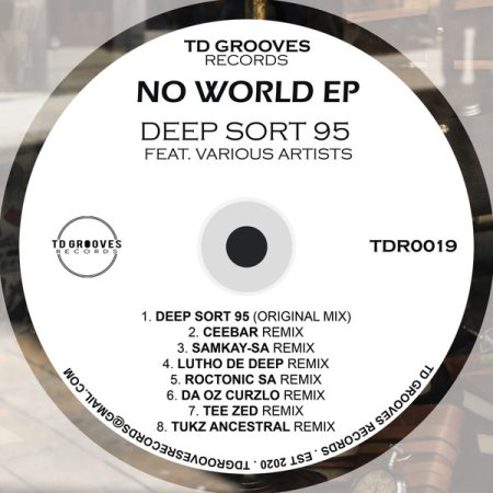 Deep Sort 95 – No World (Tukz Ancestral Remix)