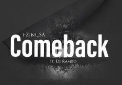 i-Zini SA – Comeback ft. Dj Rambo