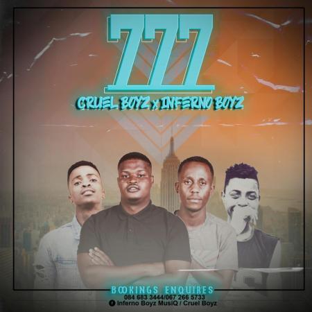 Inferno Boyz x Cruel Boyz – 777