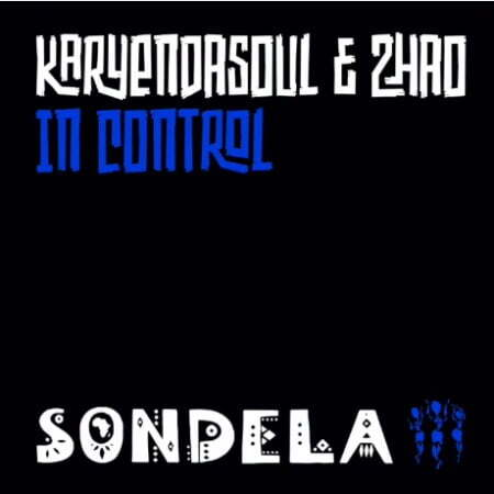 Karyendasoul & Zhao – In Control (Extended Mix)