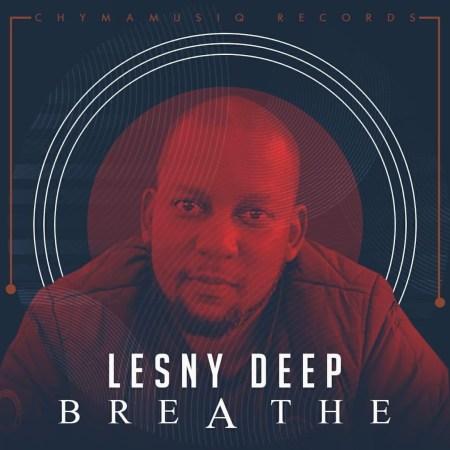 Lesny Deep – Breathe (Original Mix)