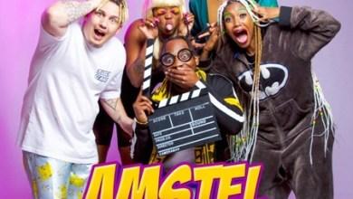 Mustbedubz – Amstel ft. Alfa Kat, Banaba'des & Costa Titch