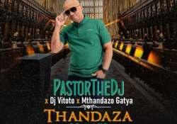 Pastor The DJ – Thandaza (Remix) ft. DJ Vitoto & Mthandazo Gatya